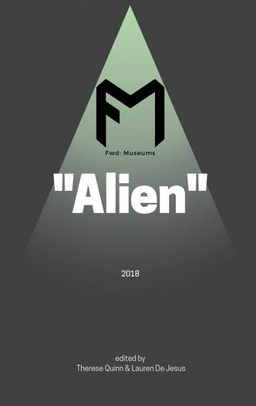 "Fwd: Museums — ""Alien"""
